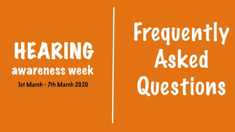 Hearing Awareness Week FAQs