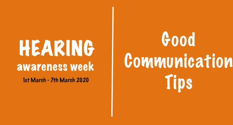 Hearing Awareness Week – Good Communication Tips