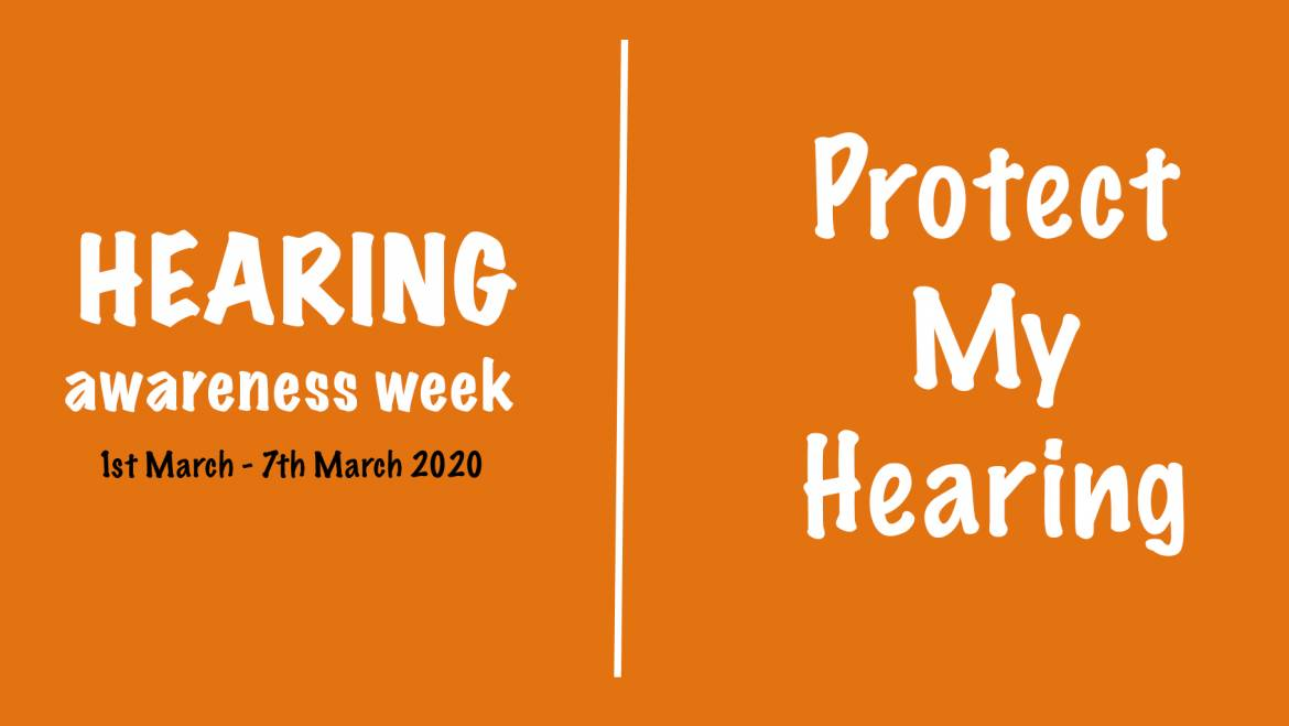 Hearing Awareness Week – Protect my hearing