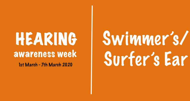 Hearing Awareness Week – Swimmer's/ Surfer's Ear