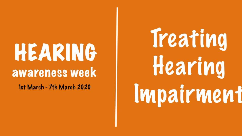 Hearing Awareness Week – Treating Hearing Impairment