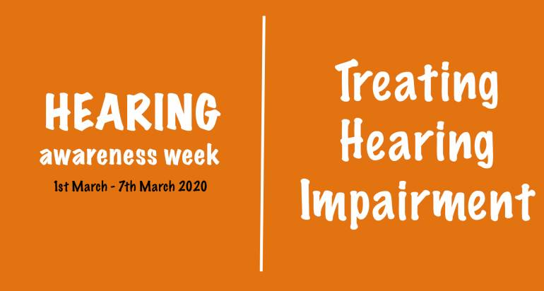 Hearing Awareness Week – Treating Hearing Impairment